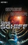 Das Schiff - Greg Bear, Ursula Kiausch