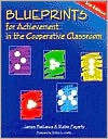 Blueprints for Achievement in the Cooperative Classroom - James A. Bellanca, Robin J. Fogarty