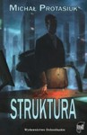 Struktura - Michał Protasiuk