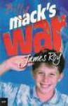 Billy Mack's War - James Roy