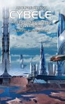 Cybele: An Extraordinary Voyage Into the Future - Adolphe Alhaizas, Brian Stableford