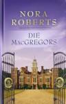 Die MacGregors - Emma Luxx, Patrick Hansen, Nora Roberts