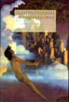 Maxfield Parrish: The Masterworks - Alma Gilbert-Smith, Maxfield Parrish