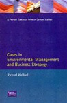 Cases in Environmental Management and Business Strategy - Richard Welford