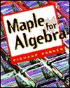 Maple for Algebra - Richard Parker
