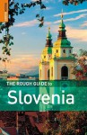 The Rough Guide To Slovenia Edition 2 - Norm Longley