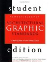 Architectural Graphic Standards Student Edition: An Abridgement of the 9th Edition - Charles George Ramsey