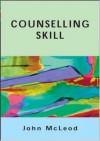 Counselling Skill - John McLeod