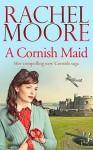 A Cornish Maid - Rachel Moore