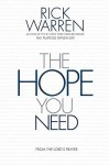 The Hope You Need: From the Lord's Prayer - Rick Warren