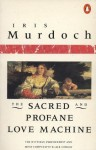 The Sacred and Profane Love Machine (Penguin Books) - Iris Murdoch