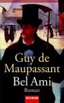 Bel-Ami: Roman - Guy de Maupassant, Georg Goyert