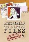 Cinderella: The Fairytale Files - Alan Durant, Ross Collins