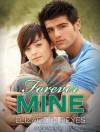 Forever Mine - Elizabeth Reyes, Tanya Eby