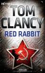 Red Rabbit - Tom Clancy, Kirsten Nutto, Sepp Leeb, lüra - Klemt & Mues GbR