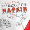 The Back of the Napkin (Expanded Edition): Solving Problems and Selling Ideas with Pictures - Dan Roam