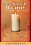 Holy Fools (Audio) - Joanne Harris, Suzanne Bertish