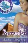 Surrender (THE DRAGONFLY CHRONICLES) - Heather McCollum