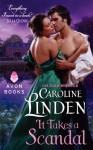 It Takes a Scandal - Caroline Linden, Veida Dehmlow