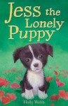 Jess the Lonely Puppy - Holly Webb, Sophy Williams