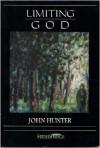 Limiting God - John Hunter