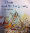Alpha and the Dirty Baby - Brock Cole