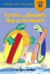 Turtle and Snake's Day at the Beach - Kate Spohn