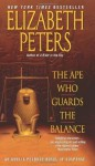 The Ape Who Guards the Balance (Amelia Peabody Mysteries) - Elizabeth Peters