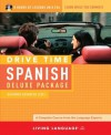 Drive Time Spanish: Beginner-Advanced Level - Living Language