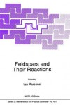 Feldspars and Their Reactions - Ian Parsons