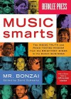 Music Smarts: Survival Tips from the Pros - Mr. Bonzai, David J. Schwartz