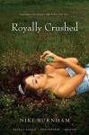 Royally Crushed (Royally Jacked; Spin Control; Do-Over) - Niki Burnham