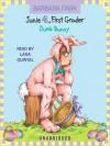 Junie B., First Grader: Dumb Bunny (Junie B. Jones, #27) - Barbara Park, Lana Quintal
