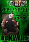 Screampark - Jack Wallen