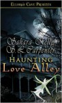 Haunting Love Alley - Sahara Kelly, S.L. Carpenter