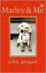 Marley & Me Illustrated Edition - John Grogan