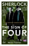Sherlock: The Sign of Four - Arthur Conan Doyle, Martin Freeman