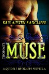 Thomas's Muse (Quidell Brothers #1) - Kris Austen Radcliffe