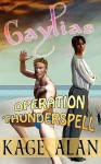 Gaylias: Operation Thunderspell - Kage Alan