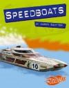 Speedboats - Aaron Sautter