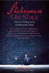 Shakespeare on Stage: Thirteen Leading Actors onThirteen Key Roles - Julian Curry, Trevor Nunn