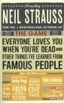 Everyone Loves You When You're Dead - Neil Strauss