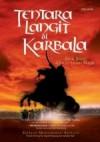 Tentara Langit di Karbala: Epik Suci Cucu sang Nabi - Khalid Muhammad Khalid