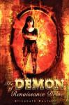 The Demon of Renaissance Drive - Elizabeth Reuter