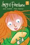 Lucy And The Firestone (Starters) - June Crebbin