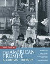 The American Promise: A Compact History, Volume II: From 1865 - James L. Roark, Michael P. Johnson, Patricia Cline Cohen