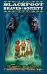 Blackfoot Braves Society: Spirit Totems - Christopher E. Long, Michael Geiger