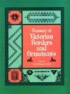 Treasury of Victorian Printer's Frames, Ornaments and Initials - Carol Belanger Grafton