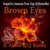 Brown Eyes - B. Alston, Quinteria Ramey