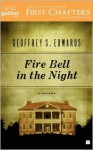 Fire Bell in the Night: A Novel - Geoffrey Edwards